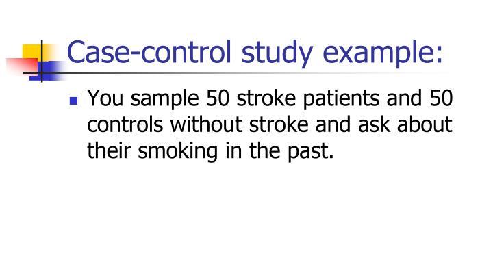 Case-control study example: