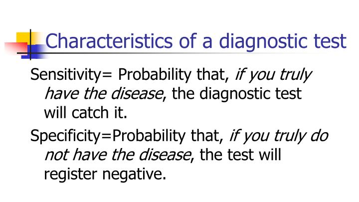 Characteristics of a diagnostic test