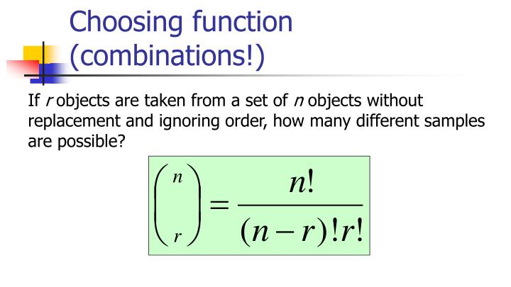 Choosing function (combinations!)