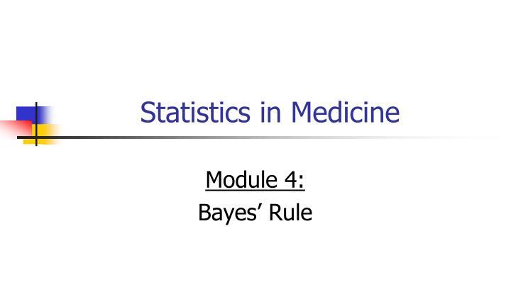 Statistics in Medicine