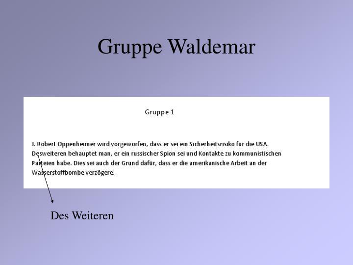 Gruppe Waldemar