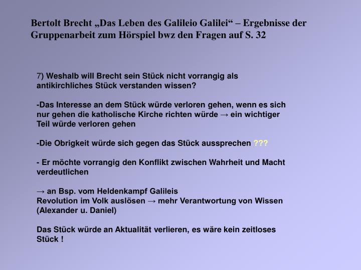 """Bertolt Brecht """"Das Leben des Galileio Galilei"""" – Ergebnisse der Gruppenarbeit zum Hörspiel bwz den Fragen auf S. 32"""