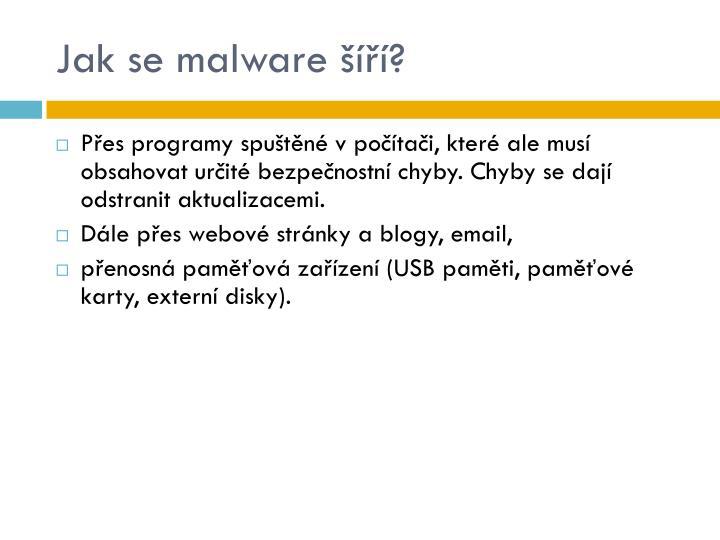 Jak se malware šíří?