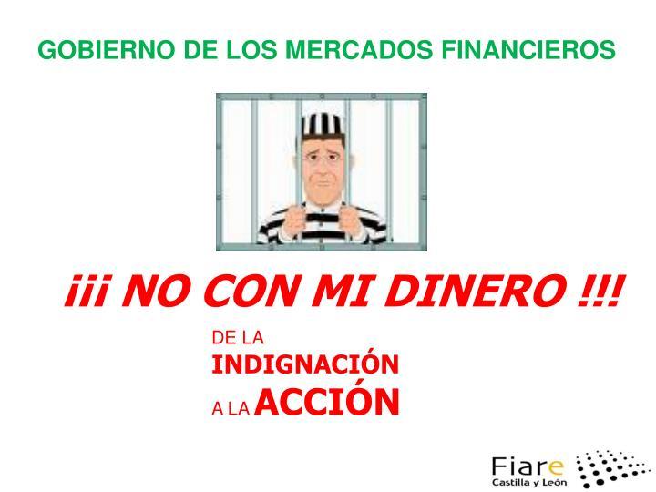 GOBIERNO DE LOS MERCADOS FINANCIEROS