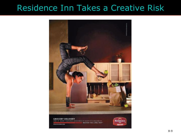 Residence Inn Takes a Creative Risk