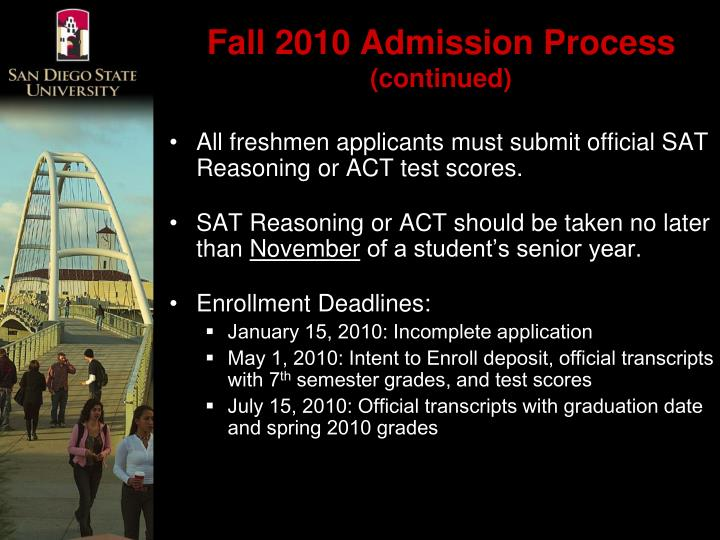 Fall 2010 Admission Process