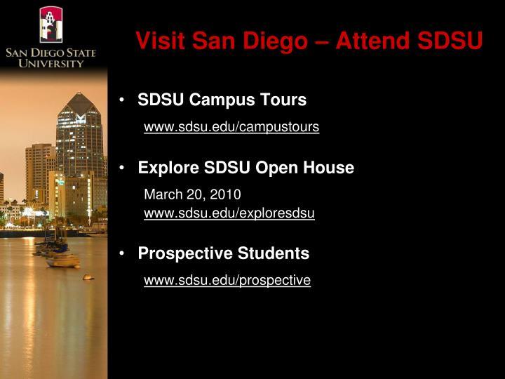 Visit San Diego – Attend SDSU