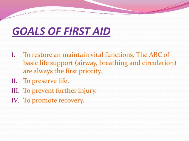 GOALS OF FIRST AID