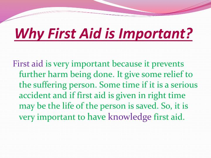 Why First Aid is Important?