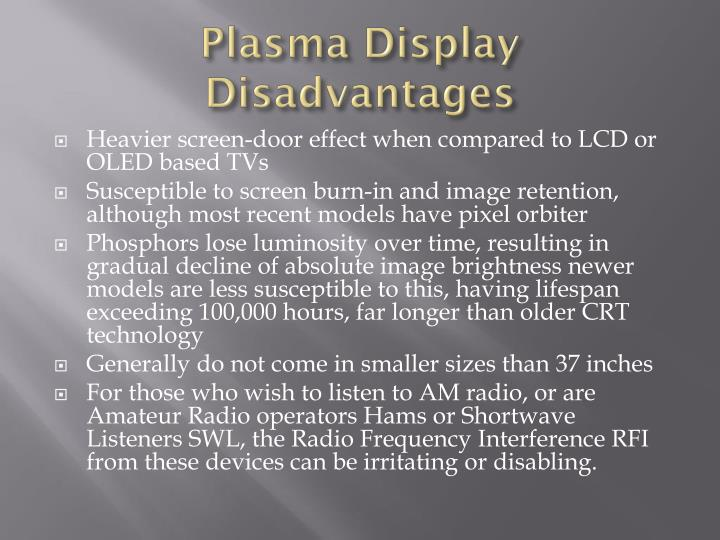 Plasma Display Disadvantages