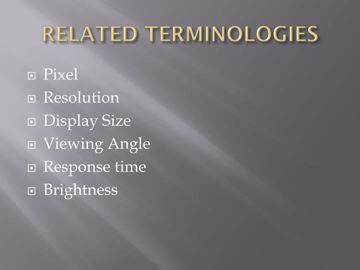 RELATED TERMINOLOGIES