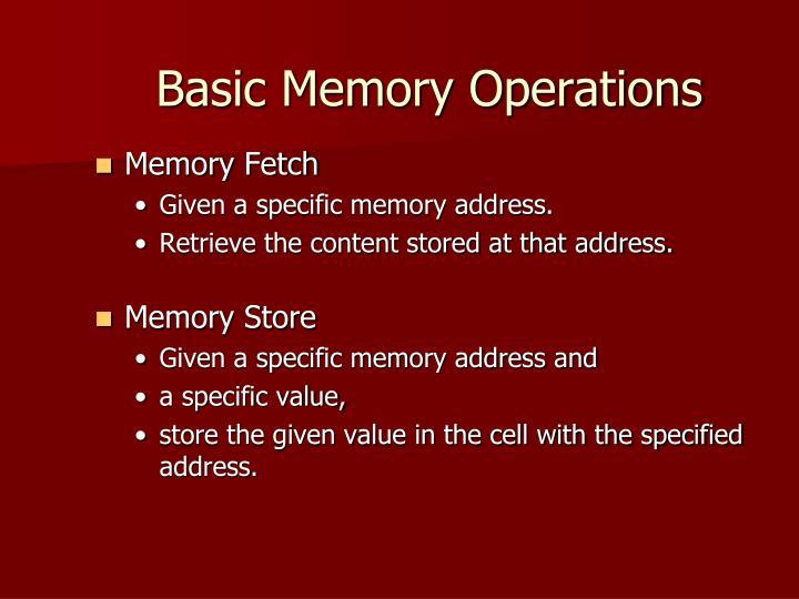 Basic Memory Operations
