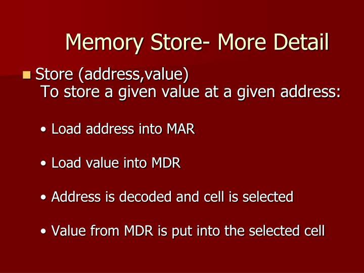 Memory Store- More Detail