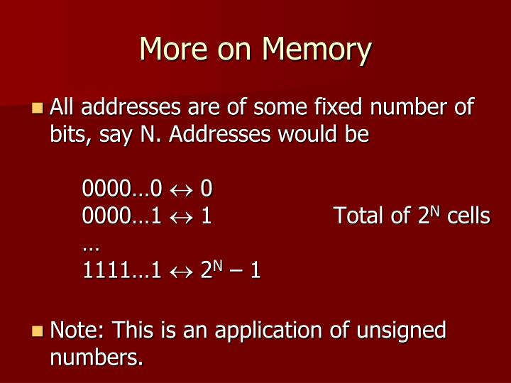More on Memory