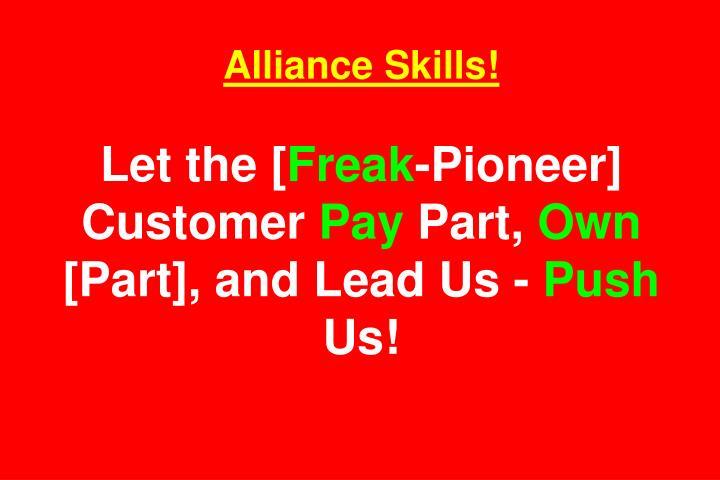 Alliance Skills!