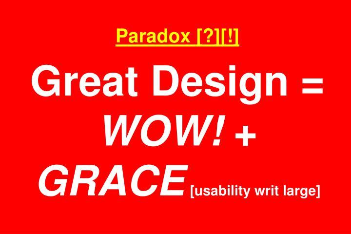 Paradox [?][!]