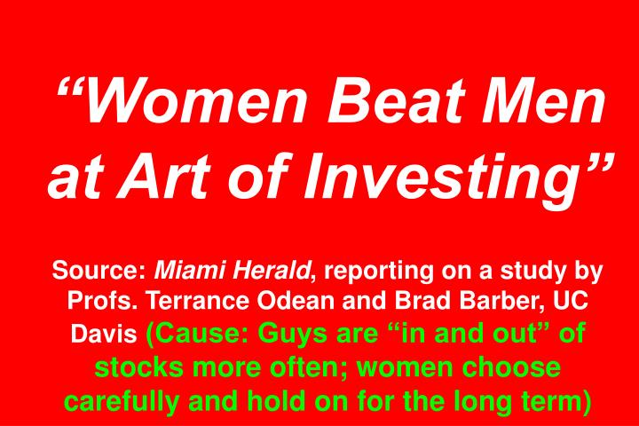 Women Beat Men at Art of Investing