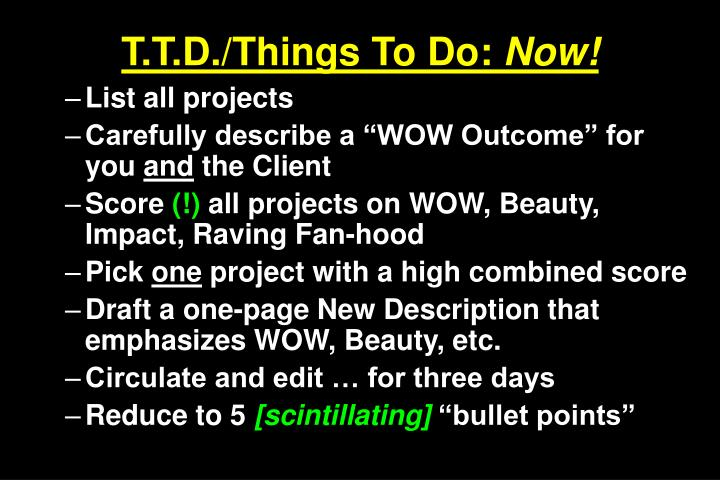 T.T.D./Things To Do: