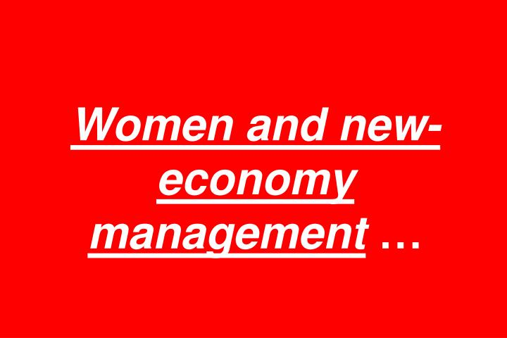 Women and new-economy management