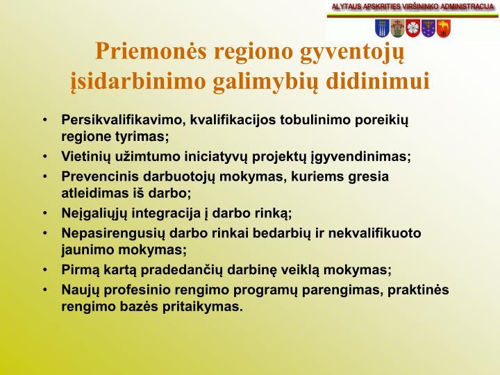 Priemonės regiono gyventojų įsidarbinimo galimybių didinimui