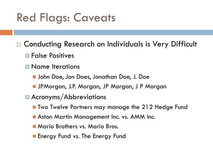 Red Flags: Caveats