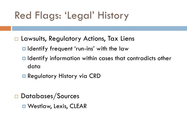 Red Flags: 'Legal' History