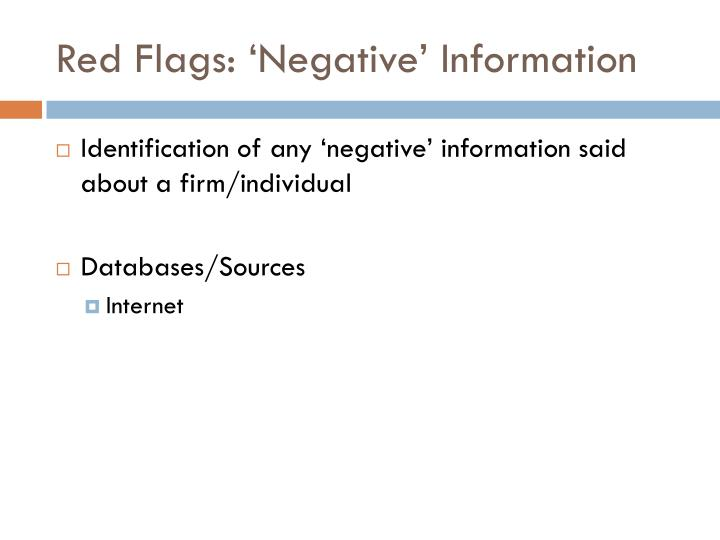 Red Flags: 'Negative' Information