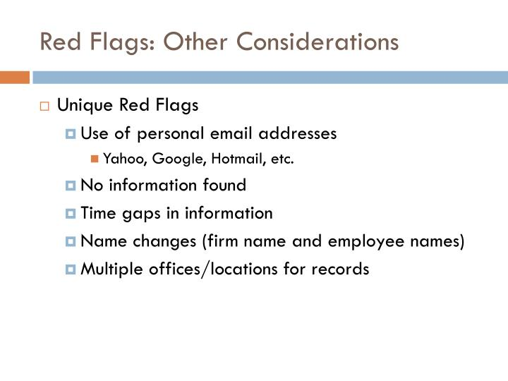 Red Flags: Other Considerations