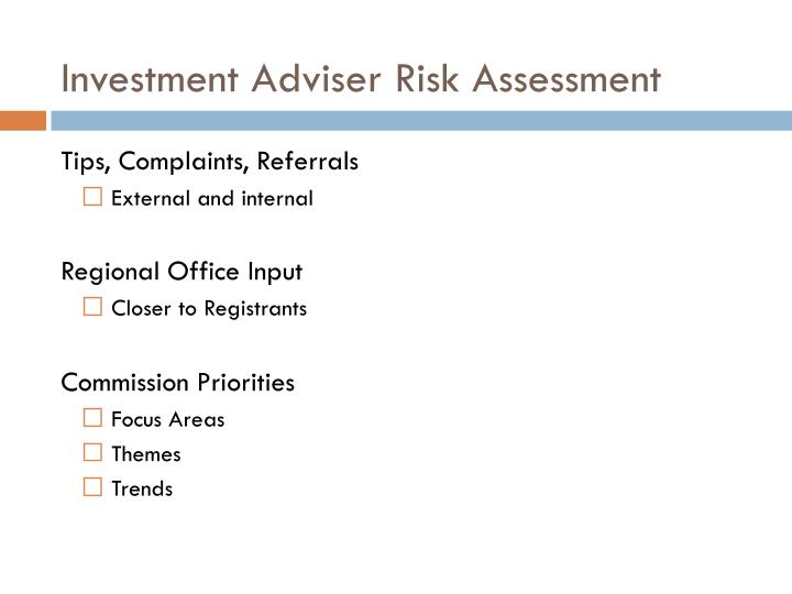 Investment Adviser Risk Assessment