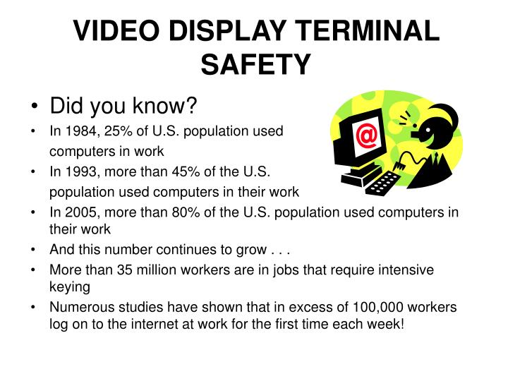 Video display terminal safety1