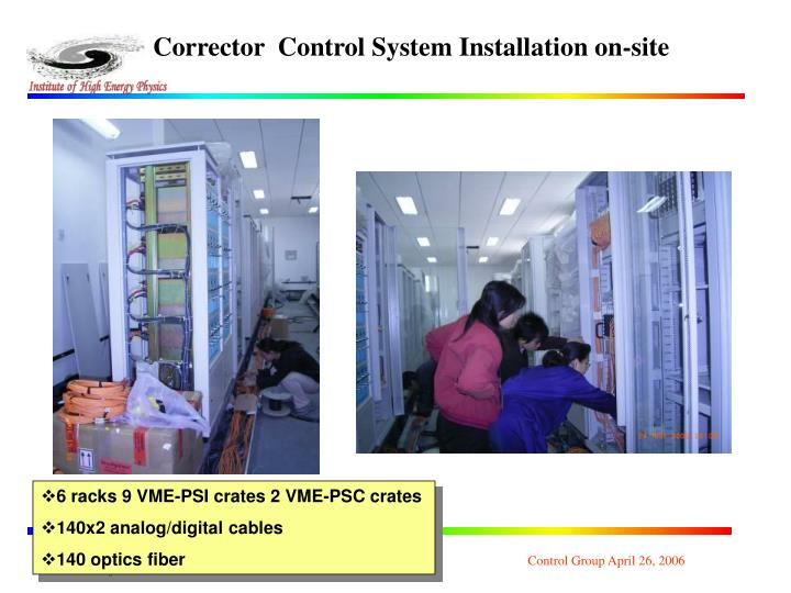 Corrector  Control System Installation on-site