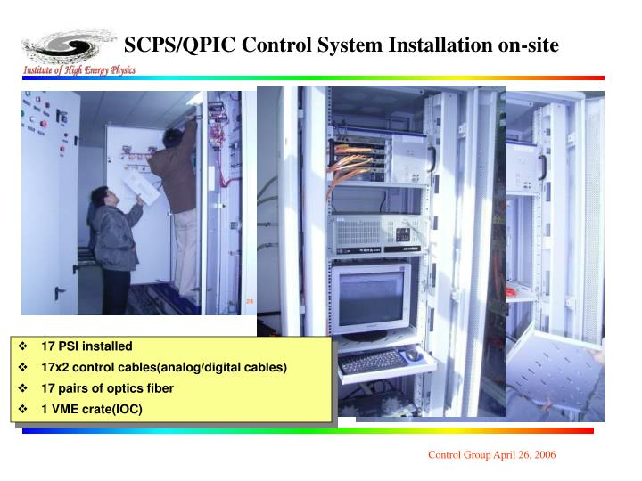 SCPS/QPIC Control System Installation on-site