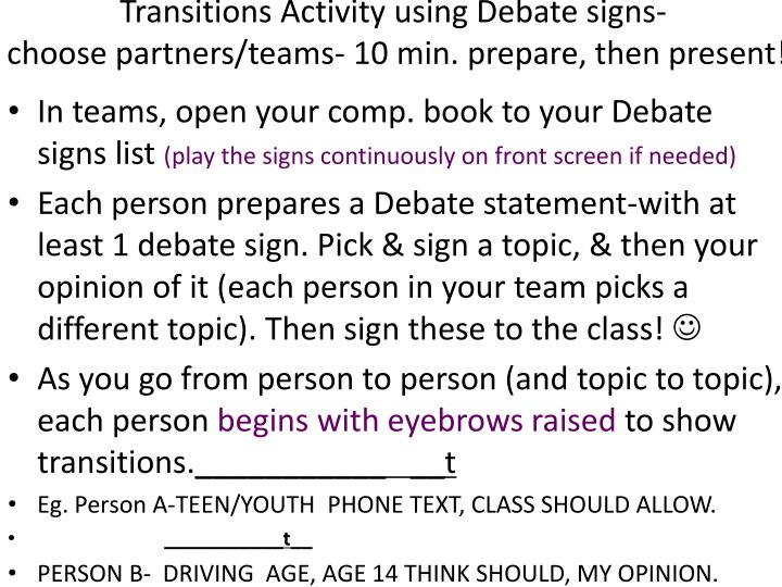 Transitions Activity using Debate signs-