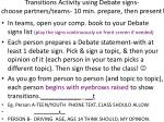 transitions activity using debate signs choose partners teams 10 min prepare then present