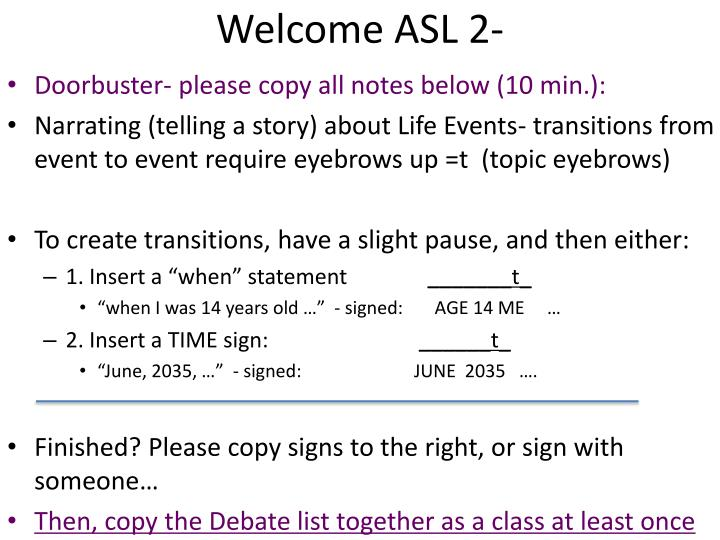 Welcome ASL 2-