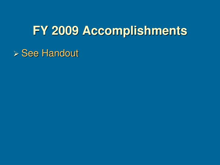 Fy 2009 accomplishments