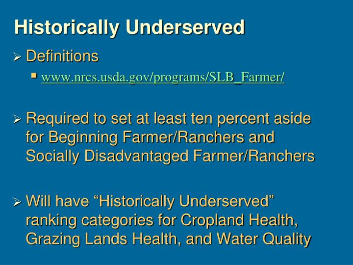 Historically Underserved