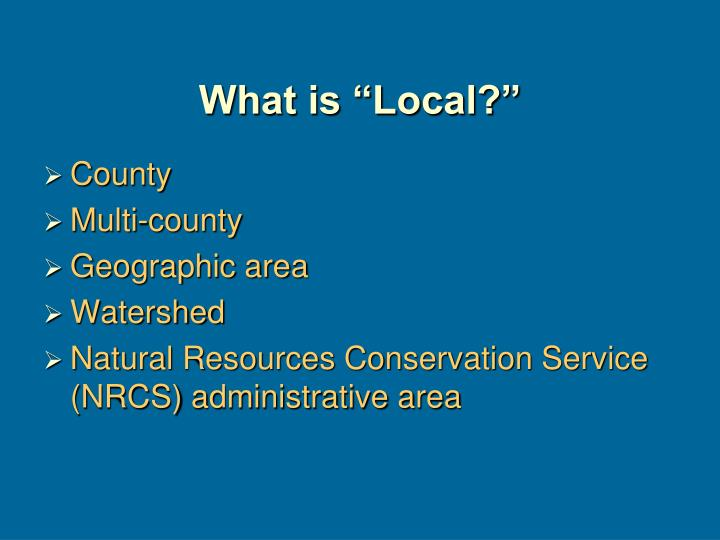 "What is ""Local?"""