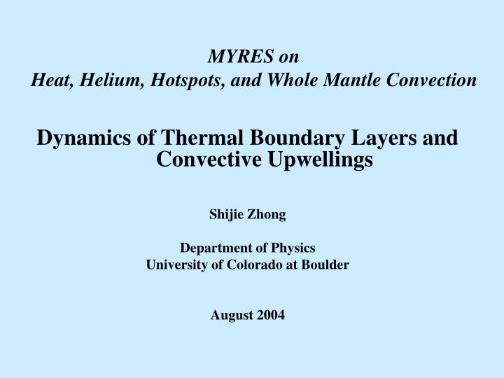 Myres on heat helium hotspots and whole mantle convection