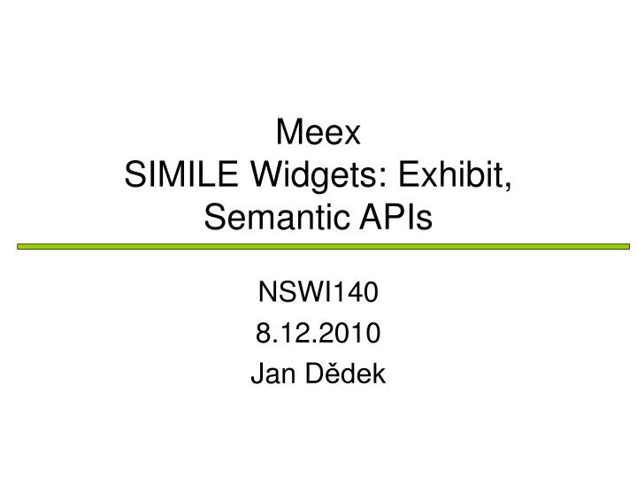 Meex simile widgets exhibit semantic apis