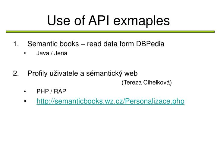 Use of API exmaples