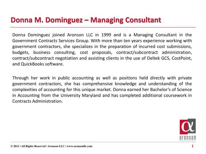 Donna M. Dominguez – Managing Consultant