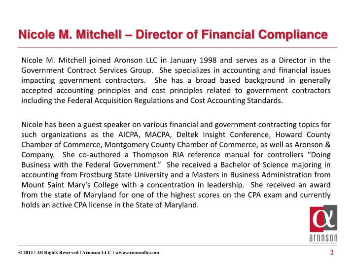 Nicole M. Mitchell – Director of Financial Compliance