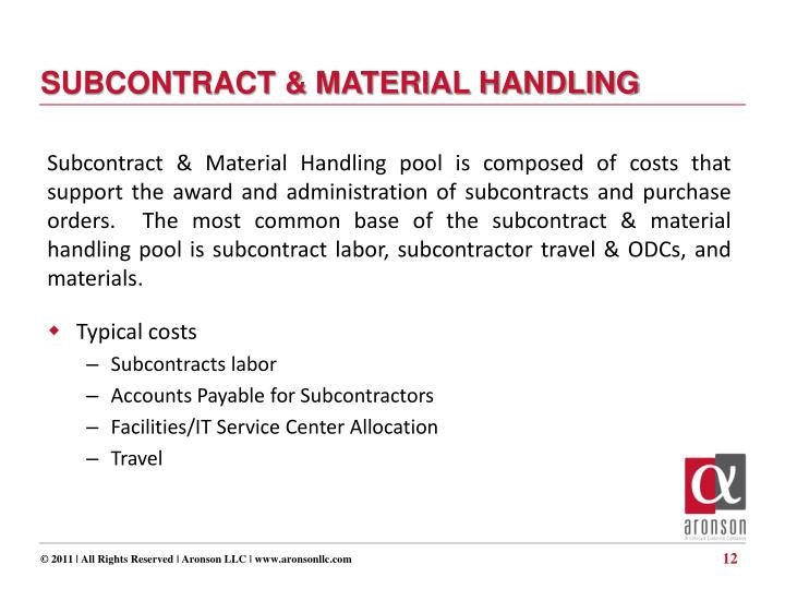 SUBCONTRACT & MATERIAL HANDLING