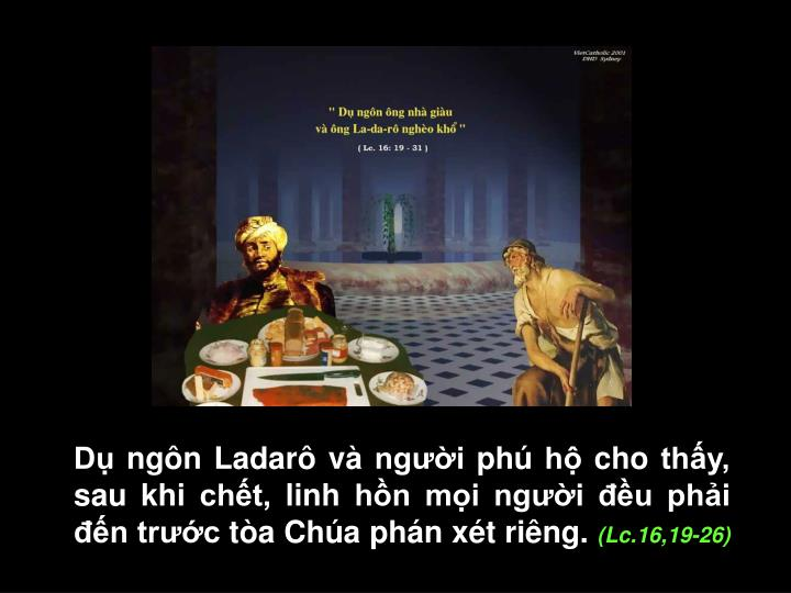 D ngn Ladar v ngi ph h cho thy, sau khi cht, linh hn mi ngi u phi n trc ta Cha phn xt ring.