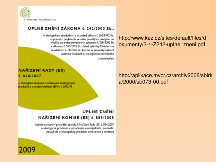 http://www.kez.cz/sites/default/files/dokumenty/2-1-Z242-uplne_zneni.pdf