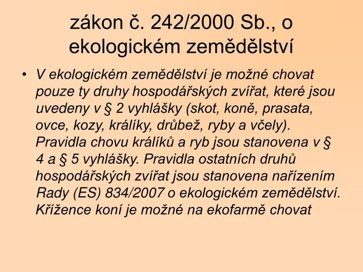 zákon č. 242/2000 Sb., o ekologickém zemědělství
