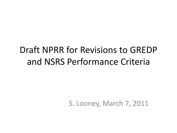 Draft nprr for revisions to gredp and nsrs performance criteria