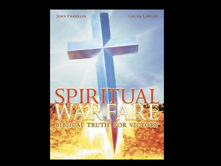What do you think of when you hear the phrase spiritual warfare what images come to mind