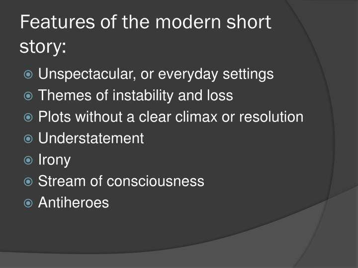 Features of the modern short